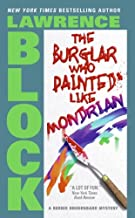The Burglar Who Painted Like Mondrian (Bernie Rhodenbarr Series Book 5)