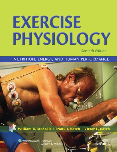 Exercise Physiology: Nutrition, Energy, and Human...