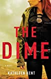 The Dime (Betty Rhyzyk Series, 1)