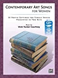 Contemporary Art Songs for Women: 10 Poetic Settings for Female Voices Presented in Two Keys, Book & CD