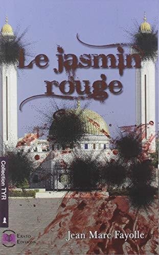 Le jasmin rouge (EE.TYR)