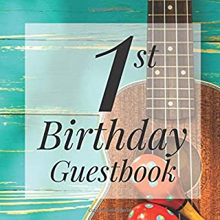 1st Birthday Guest Book: Rustic Mexican Guitar Maracas Themed - First Party Baby Anniversary Event Celebration Keepsake Bo...