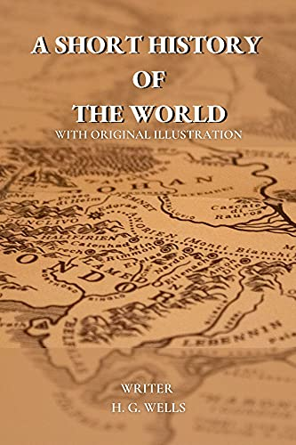 A Short History of the World: with original illustration (English Edition)