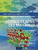 Science et génie des matériaux - Cours et exercices corrigés (1 livre + 1 CD-Rom)