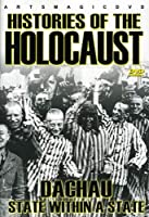 Histories of the Holocaust: Dachau State Within a [DVD] [Import]