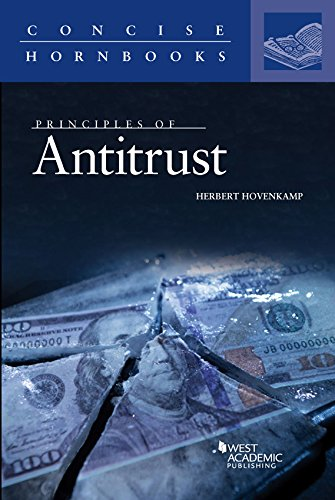 Compare Textbook Prices for Principles of Antitrust Concise Hornbook Series 1 Edition ISBN 9781683288343 by Hovenkamp, Herbert