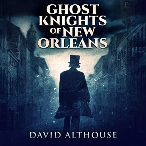 Ghost Knights of New Orleans cover art