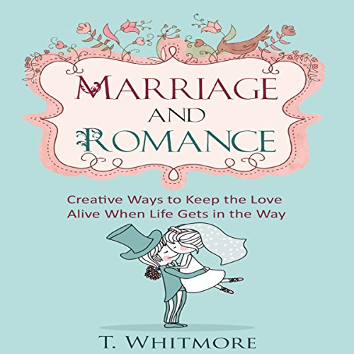 Marriage and Romance audiobook cover art