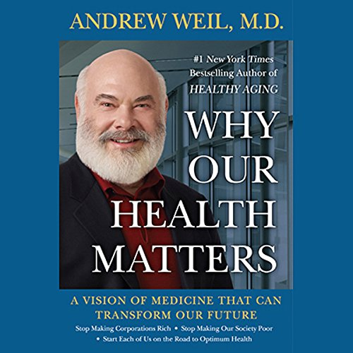 Why Our Health Matters audiobook cover art