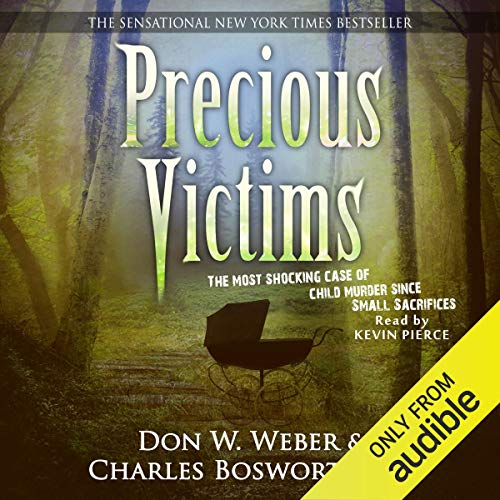 Precious Victims Audiobook By Don W. Weber, Charles Bosworth Jr. cover art