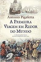 A Primeira Viagem em Redor do Mundo (Portuguese Edition)