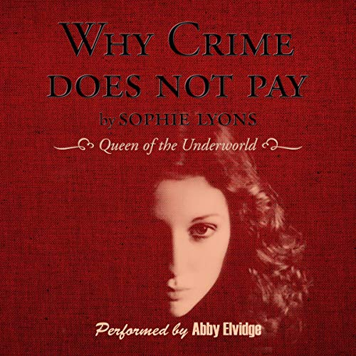 Why Crime Does Not Pay audiobook cover art