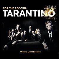 For the Record: Tarantino