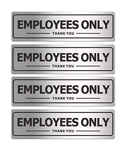Employees Only Sign, Metal Self-Adhesive Signs for Business Door Wall, Aluminum Durable Signboard for Office Store Restroom (4 Pack, 7
