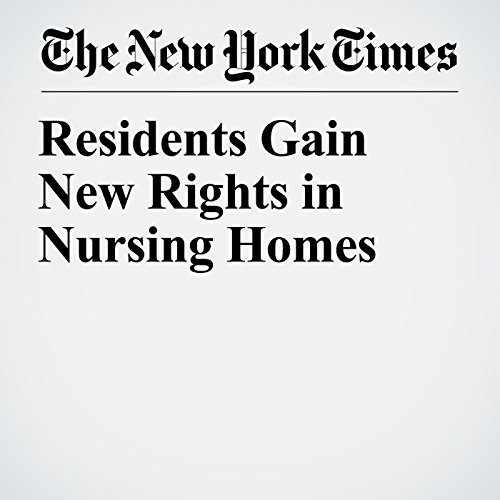 Residents Gain New Rights in Nursing Homes copertina