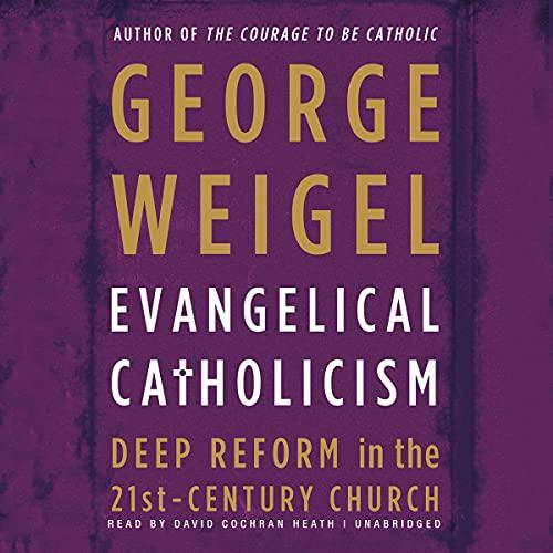 Evangelical Catholicism copertina