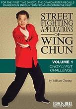 Street Fighting Applications of Wing Chun Vol. 1: Choy Li Fut Challenge