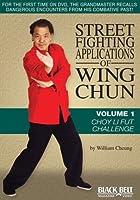 Street Fighting Applications Wing Chun 1: Choy Li [DVD] [Import]