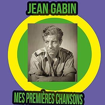 Jean Gabin / Mes Premières Chansons