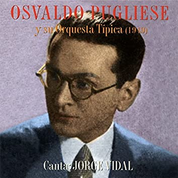 Osvaldo Pugliese Y Su Orquesta Típica