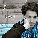Maurice Ravel : Aurèle Marthan, piano