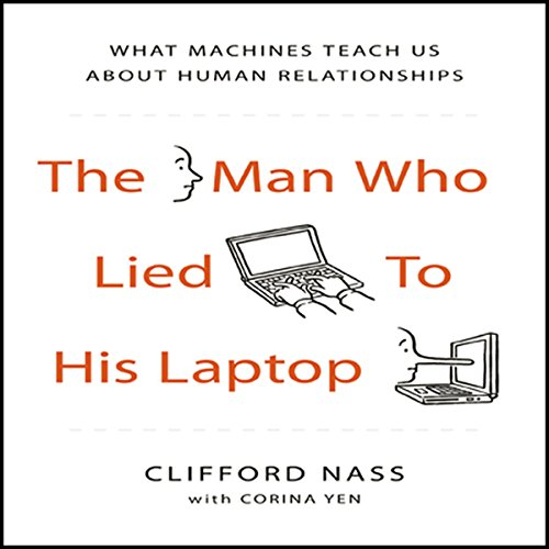 The Man Who Lied to his Laptop audiobook cover art