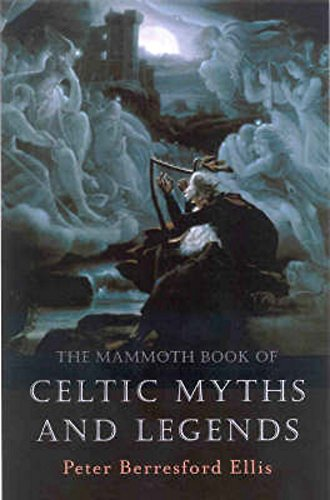 Compare Textbook Prices for The Mammoth Book of Celtic Myths and Legends  ISBN 0884237721927 by Ellis, Peter Berresford