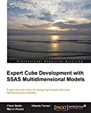 Expert Cube Development with SSAS Multidimensional Models (English Edition) - Chris Webb