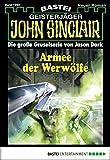 Michael Breuer, Ian Rolf Hill: John Sinclair - Folge 1992: Armee der Werwölfe