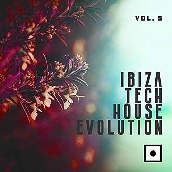 Ibiza Tech House Evolution, Vol. 5