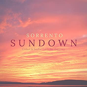 Sorrento Sundown - Chillout & Soulful Tracks For Happiness