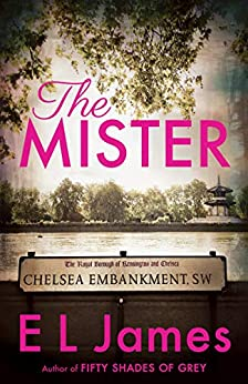 The Mister by [E L James]