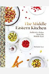 The Middle Eastern Kitchen: Authentic Dishes from the Middle East Hardcover