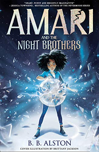 Amari and the Night Brothers: the most magical children's fantasy series of...