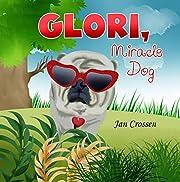 Glori, Miracle Dog