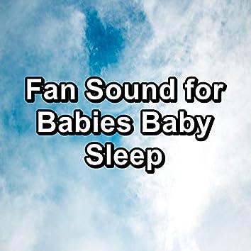 Fan Sound for Babies Baby Sleep