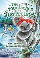 Die magischen Tierfreunde (Band 17) - Kiki Koala und die magische Schule: Erstlesebuch mit suessen Tieren ab 7 Jahre