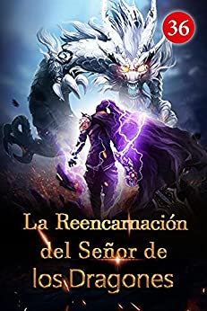 La Reencarnación del Señor de los Dragones 36: La fórmula del alma misteriosa PDF EPUB Gratis descargar completo