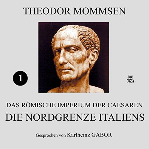 Die Nordgrenze Italiens audiobook cover art