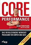 Core Performance: Das revolutionäre...