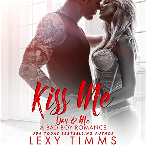 Kiss Me Audiobook By Lexy Timms cover art