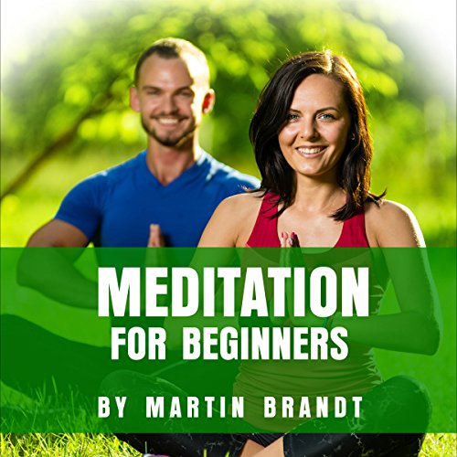 Meditation For Beginners     A Beginner's Guide to Finding Tranquility and Relieving Stress, Anxiety, and Depression              De :                                                                                                                                 Martin Brandt                               Lu par :                                                                                                                                 Tim Carper                      Durée : 1 h et 13 min     Pas de notations     Global 0,0