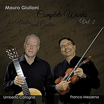 Mauro Giuliani: Complete Works for Violin And Guitar, Vol. 2