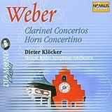 Clarinet Concertos / Horn Concertos - Dieter Klöcker