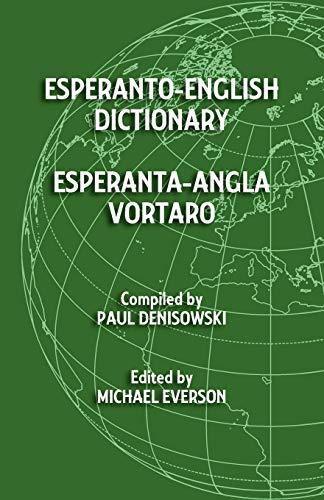 Esperanto-English Dictionary: Esperanta-Angla Vortaro (Esperanto Edition) (Paperback)