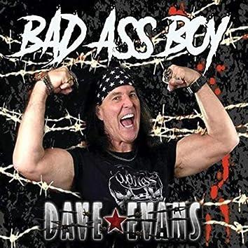 Bad Ass Boy