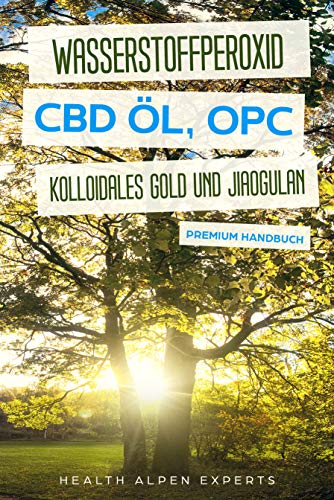 Wasserstoffperoxid CBD Öl OPC...