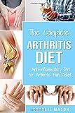 Arthritis Diet: Anti-inflammatory Diet for Arthritis Pain Relief: Arthritis Arthritis Books Arthritis Diet Book Reversed Pain Relief Diet Plan Treatment