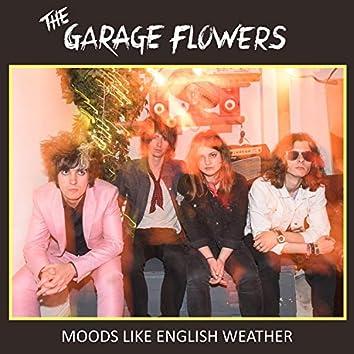 Moods Like English Weather