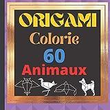 ORIGAMI Colorie 60 ANIMAUX: Livre de coloriage enfant dessins d'ORIGAMI sur fond noir a colorier en toute creativite 20,96x20,96 cm, Idee de cadeau pour Noel et les enfants des 2 ans